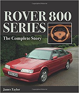 Rover 800 Series - The Complete Story